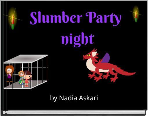 Slumber Party night