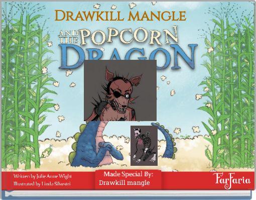 Drawkill mangle