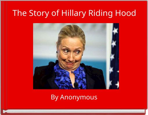 The Story of Hillary Riding Hood