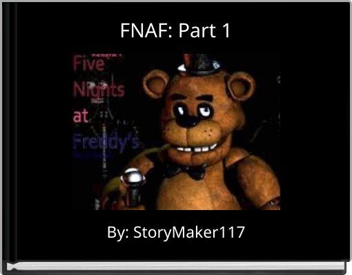 FNAF: Part 1