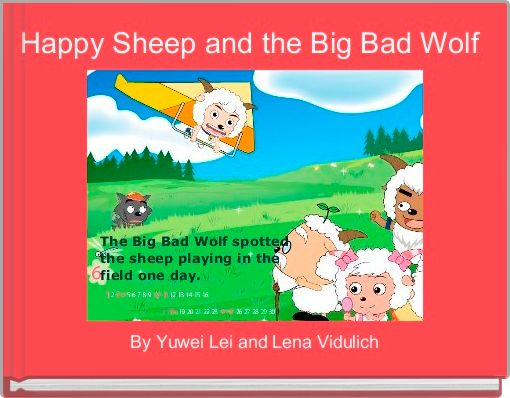 Happy Sheep and the Big Bad Wolf