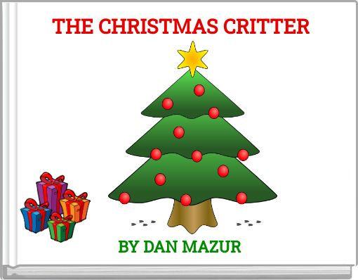 THE CHRISTMAS CRITTER