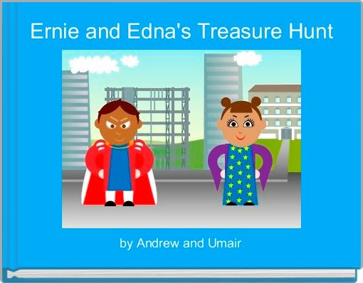 Ernie and Edna's Treasure Hunt