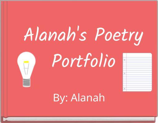Alanah's Poetry Portfolio