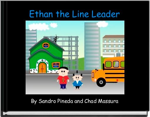 Ethan the Line Leader
