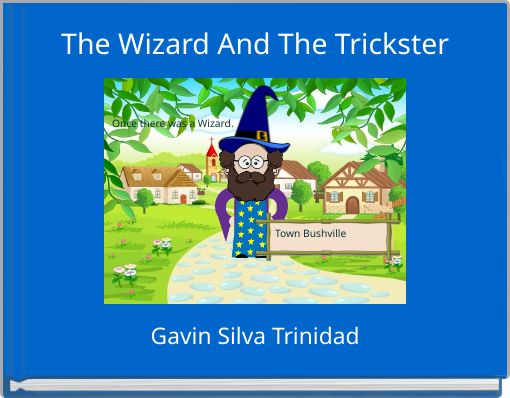The Wizard And The Trickster