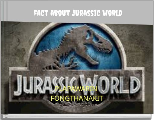 fact about jurassic world