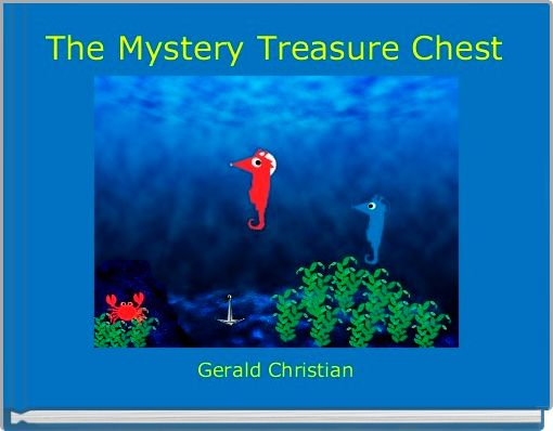 The Mystery Treasure Chest