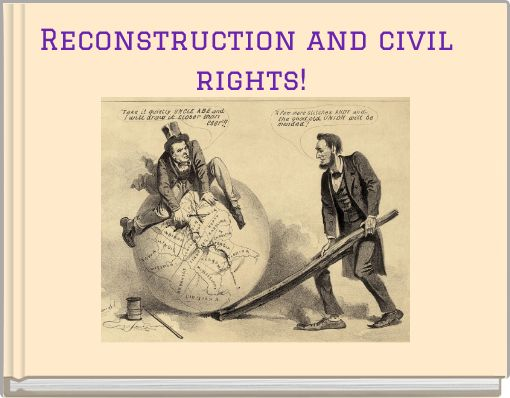the union undergoes changes during the civil war and reconstruction periods