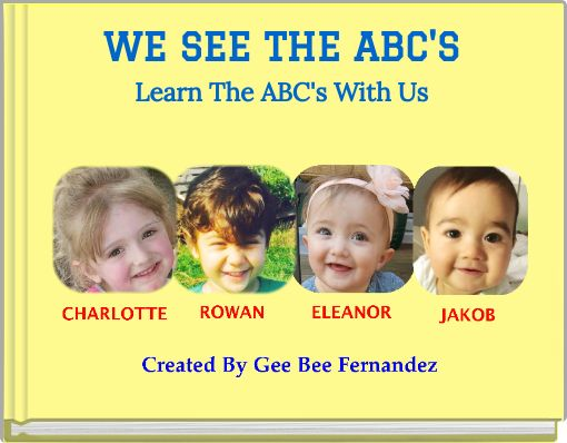 WE SEE THE ABC'SLearn The ABC's With Us