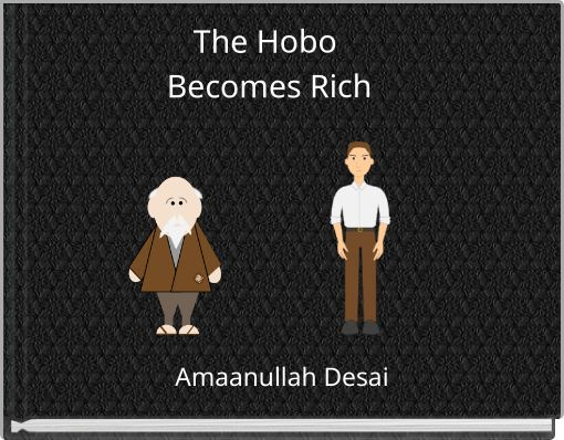 The Hobo Becomes Rich