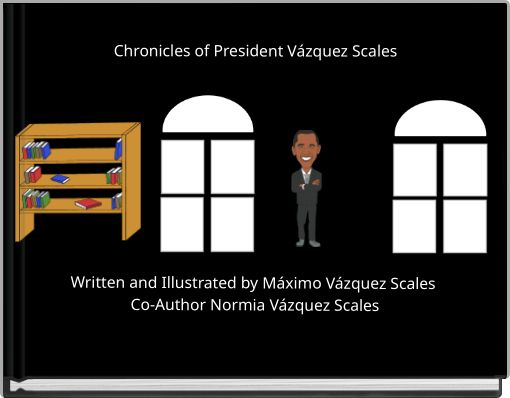 Chronicles of President Vázquez  Scales