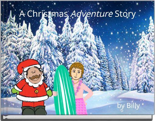 A Christmas Adventure Story