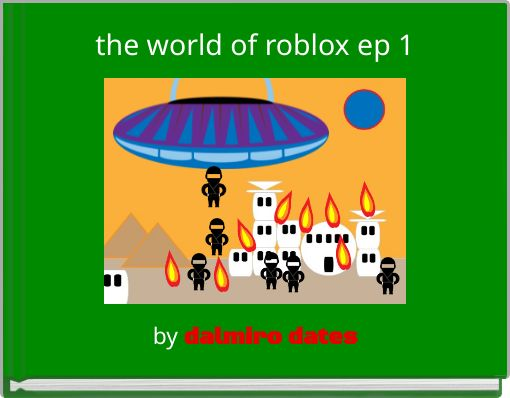 the world of roblox ep 1