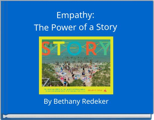 empathy story Teaching empathy: why feeling someone else's pain isn't the whole story when we hear the word empathy, we often focus on emotion sharing this ability, also called affective empathy, seems like empathy is its most primal, compelling form.