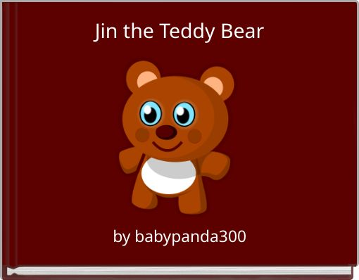 Jin the Teddy Bear