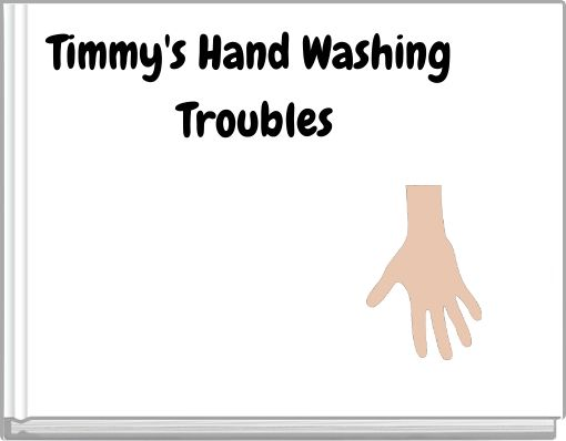 Timmy's Hand Washing Troubles