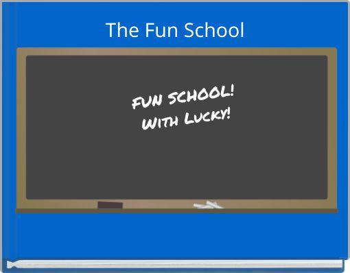 The Fun School