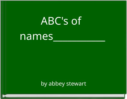 ABC's of names___________