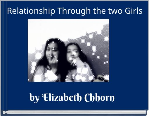 Relationship Through the two Girls