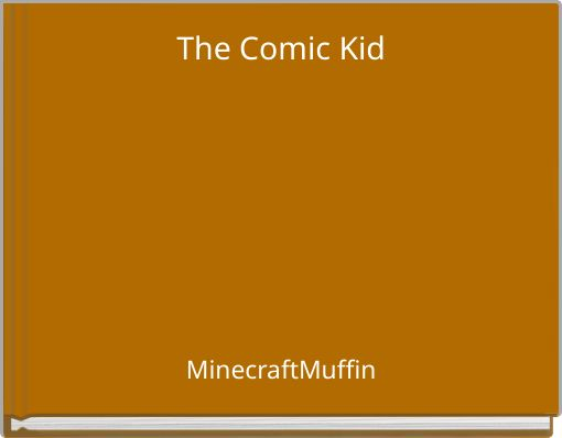 The Comic Kid