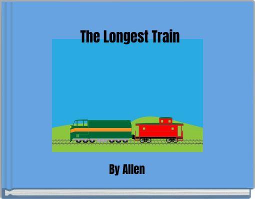 The Longest Train