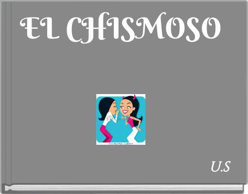 EL CHISMOSO