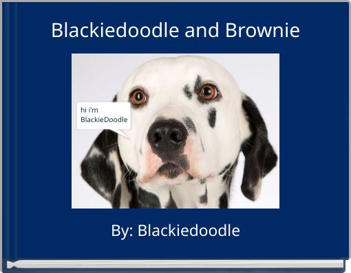Blackiedoodle and Brownie