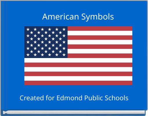 American Symbols Free Books Childrens Stories Online Storyjumper