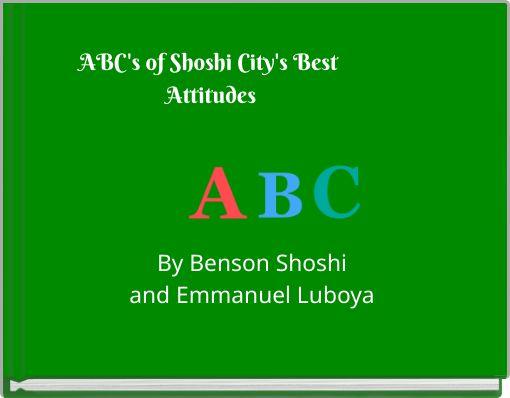 ABC's of Shoshi City's Best Attitudes