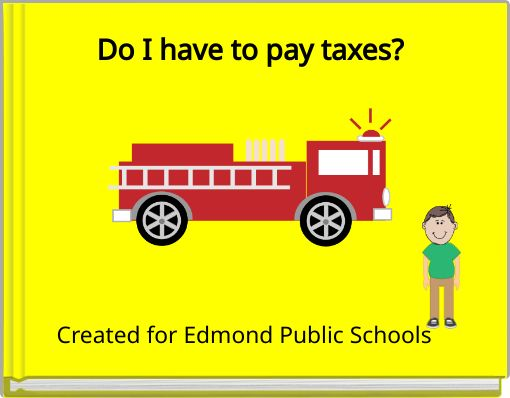 Do I have to pay taxes?