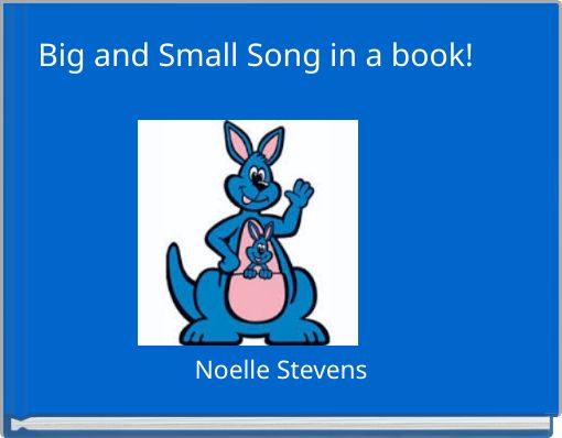 Big and Small Song in a book!