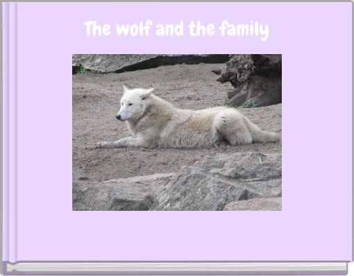 The wolf and the family