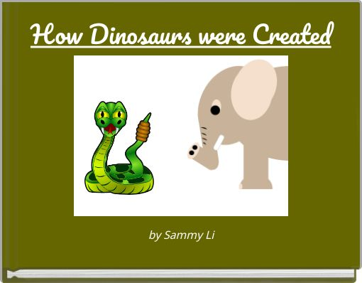 How Dinosaurs were Created