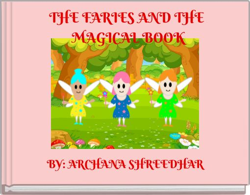 THE FARIES AND THE MAGICAL BOOK