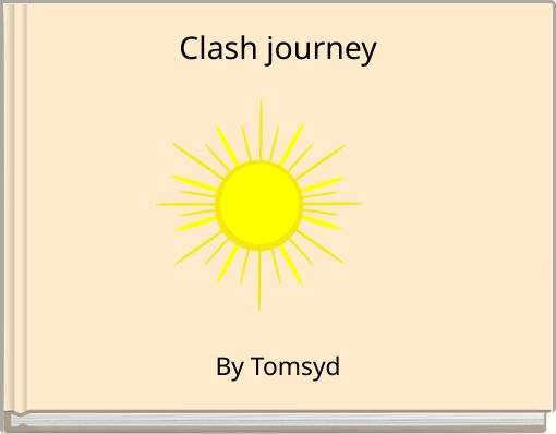 Clash journey