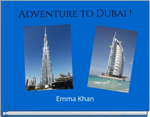 Adventure to Dubai !