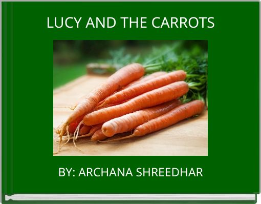 LUCY AND THE CARROTS