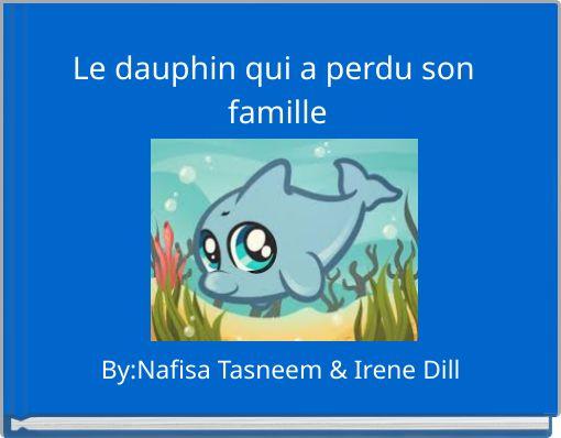 Le dauphin qui a perdu son famille