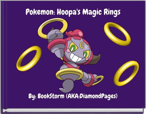 Pokemon: Hoopa's Magic Rings