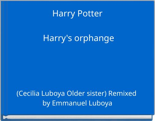 Harry Potter Harry's orphange