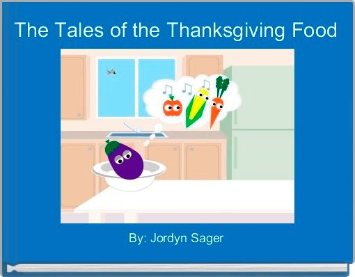 The Tales of the Thanksgiving Food