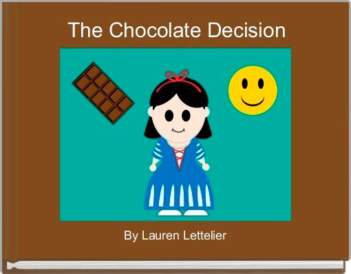 The Chocolate Decision