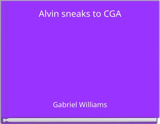 Alvin sneaks to CGA