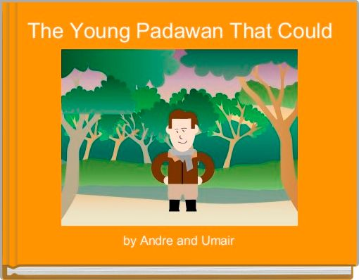 The Young Padawan That Could
