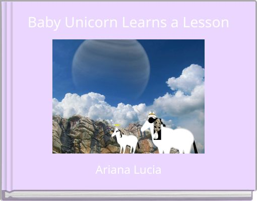Baby Unicorn Learns a Lesson