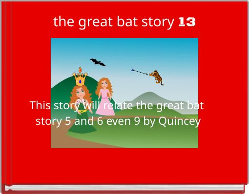 the great bat story 13