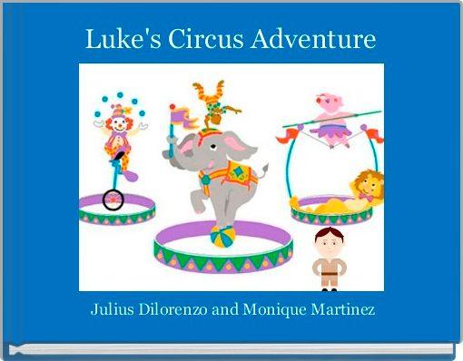 Luke's Circus Adventure