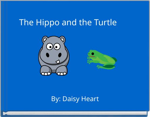 The Hippo and the Turtle