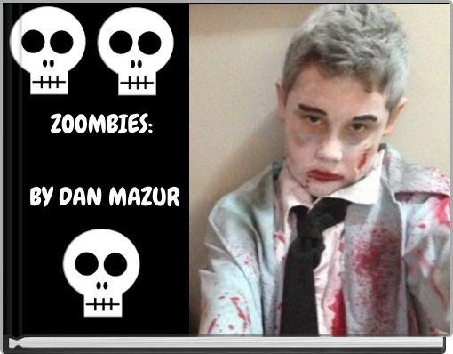 ZOMBIESby Dan Mazur & Ben Iachetta